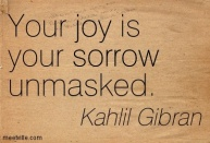 Blog Joy is sorrow unmasied