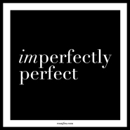Imperfectly-Perfect-Quotes-about-perfection